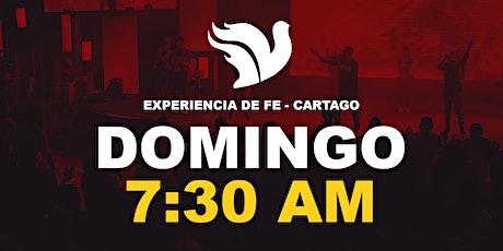 Sede Cartago Experiencia de Fe  7:30am entradas