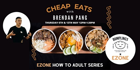 Cheap Eats with Brendan Pang :: EZONE How to Adult Series tickets