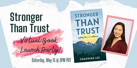 Stronger Than Trust: Igniting the Faith Within Us Book Launch tickets