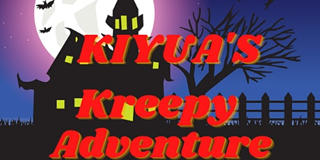 Kiyua's Kreepy Adventure tickets