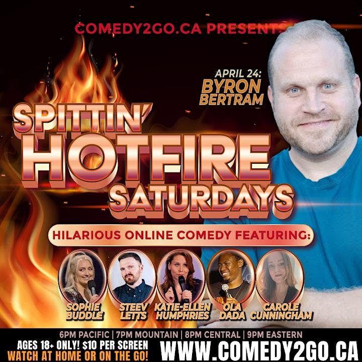 Comedy2Go presents: SPITTIN' HOTFIRE SATURDAYS | Online Comedy Show image