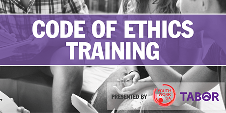 Youth Work SA Code of Ethics Training tickets