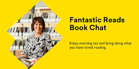 Fantastic Reads Monthly Book Chat @ Burnie Library tickets