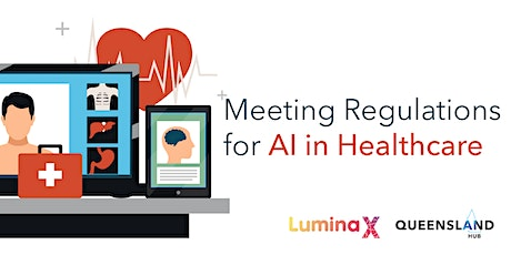 Meeting Regulations for AI in Healthcare tickets