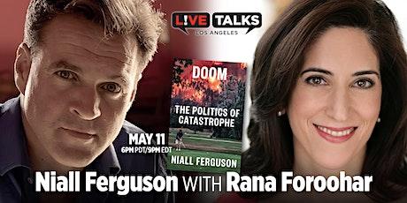 Niall Ferguson in conversation with Rana Foroohar tickets