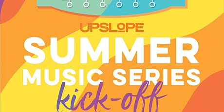 Upslope's Summer Music Series Kick-Off - May 15 with the 'Pimps of Joytime' tickets