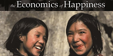 The Economics of Happiness Film Screening tickets