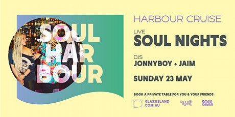 Glass Island pres. Soul Harbour - Soul Nights LIVE - Sun 23rd May tickets