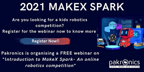 Introduction to MakeX Spark- An online robotics competition boletos