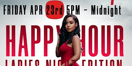 Sexy Fridays - Happy Hour Ladies Night Edition tickets