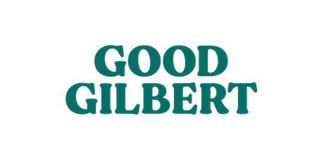 Mothers Day at Good Gilbert - 11:30am tickets