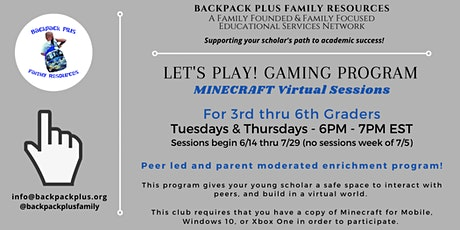 Let's Play! Gaming Programming featuring MINECRAFT! - Session #1 Tickets