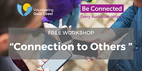 """FREE WORKSHOP """"Connection to Others"""" tickets"""