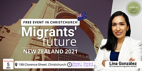 Migrant's Future. New Zealand 2021 (Christchurch) tickets