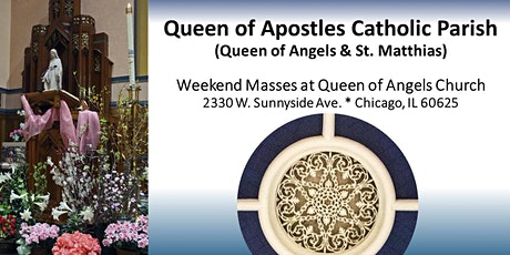 Sixth Sunday of Easter Masses  - May 8/9,  2021 tickets