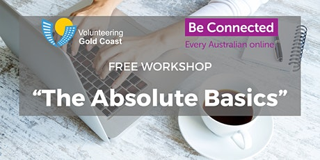 "FREE WORKSHOP ""The Absolute Basics"" tickets"