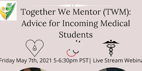 Together We Mentor (TWM): Advice for Incoming Medical Students tickets