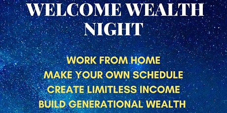 WELCOME WEALTH NIGHT tickets