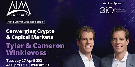 Tyler & Cameron Winklevoss - Converging Crypto & Capital Markets Webinar tickets