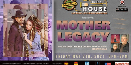 """Mother Legacy LIVE """"In the House"""" tickets"""