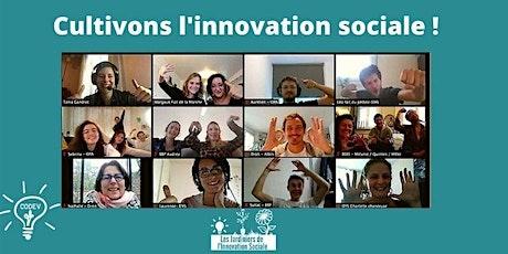 Cultivons l'innovation sociale n°3 ! biglietti