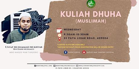 Kuliah Dhuha (Muslimah) tickets