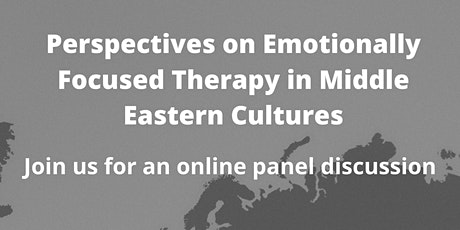 Perspectives on Emotionally Focused Therapy in Middle Eastern Cultures tickets