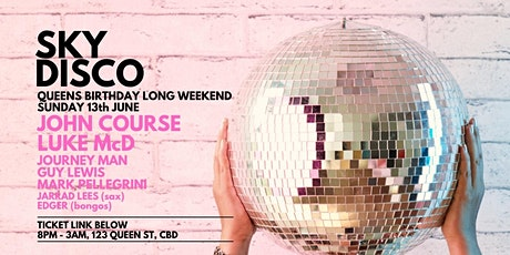 Sky Disco - Queen's Birthday Long Weekend tickets