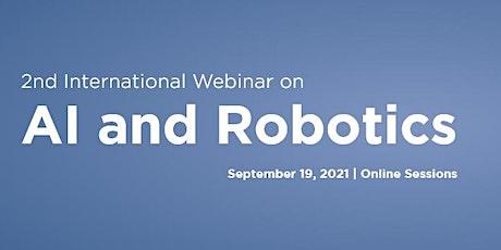 2nd International Webinar on AI and Robotics tickets