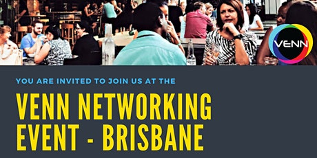 VENN Networking Event - 13 May, 2021 - Cicada, 275 George St Brisbane tickets