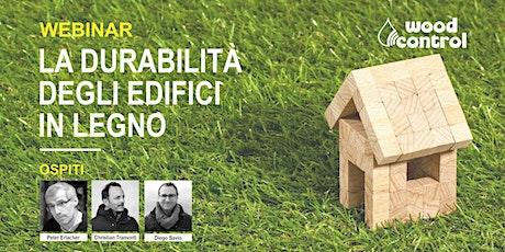 La durabilità degli edifici in legno. Webinar con Peter Erlacher biglietti