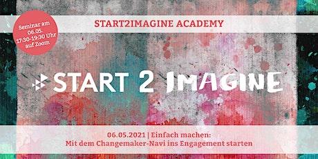 Einfach machen: Mit dem Changemaker-Navi ins Engagement starten Tickets