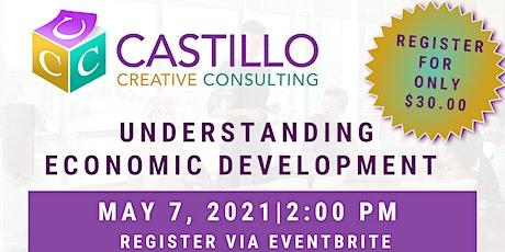Understanding Economic Development tickets