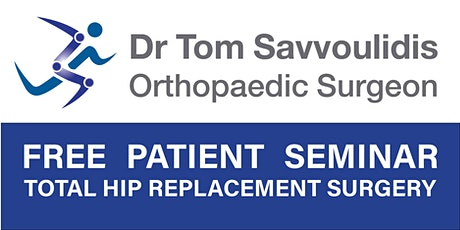 FREE Patient Seminar - Total Hip Replacement Surgery tickets