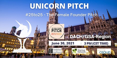 #25to25 - The Female Founder Pitch tickets