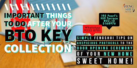 Fengshui Tips  for your BTO Key Collection tickets