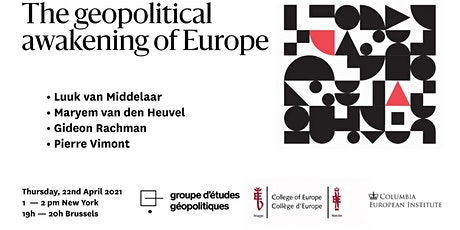 The geopolitical awakening of Europe tickets