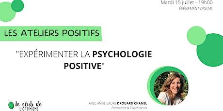 Expérimenter la psychologie positive billets