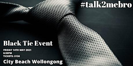 Talk2mebro Black Tie Event tickets