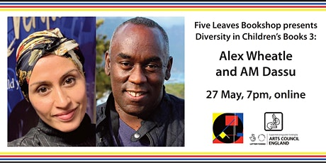 Diversity in Children's Literature 3: Alex Wheatle and AM Dassu tickets