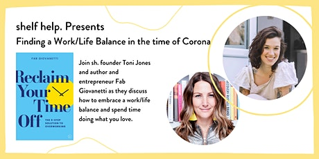 shelf help. Presents: Finding a Work/Life Balance in the time of Corona tickets