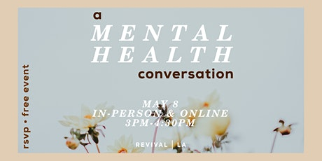 A Mental Health Conversation (*In-Person RSVP Only) tickets