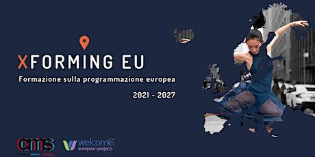 Xforming EU - MODULO 1: ERASMUS+ biglietti