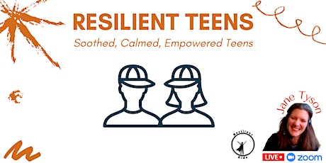 Resilient Teenagers Virtual Wellness Sessions tickets
