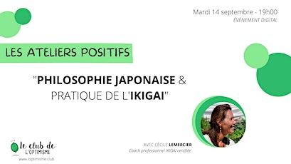 Philosophie Japonaise et pratique de l'Ikigai billets