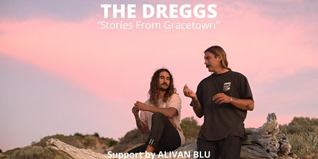 The Dreggs ' Stories from Grace Town' tickets