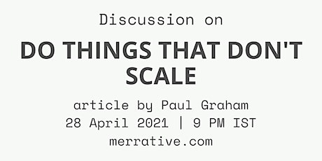 Discussion on 'Do Things That Don't Scale' philosophy for startups tickets