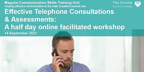 Effective Telephone Consultations & Assessments - September 2021 tickets