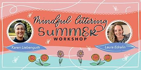 Mindful Lettering Summer Workshop tickets