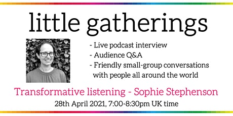 Transformative listening - with Sophie Stephenson tickets